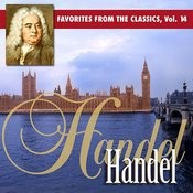 Reader's Digest Music: Favorites From The Classics Volume 14: Handel's Greatest Hits Songs