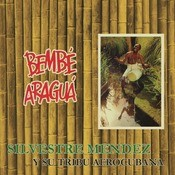 Bembe Aragua Songs
