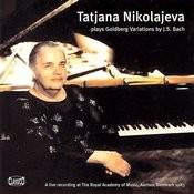 Tatjana Nikolajeva Plays Goldberg Variations by J.S.Bach Songs