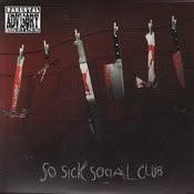 So Sick Social Club Songs