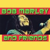 Bob Marley & Friends Songs