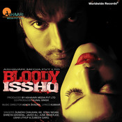 Bloody Isshq Songs