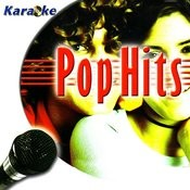 Pop Hits Karaoke Songs
