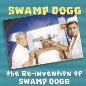 The Re-Invention Of Swamp Dogg Songs
