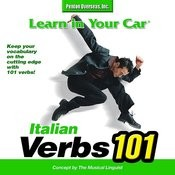 Learn In Your Car: Verbs 101 - Italian Songs