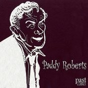 Paddy Roberts Songs