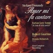 Stefano Donaudy: Amor Mi Fa Cantare Songs