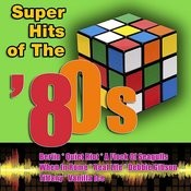 Super Hits Of The '80s Songs