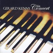 Gerard Kenny In Concert Songs