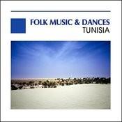 Folk Music And Dance, Tunisia Songs