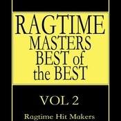 Ragtime Masters - Best Of The Best Vol. 2 Songs