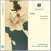 Franck: String Quartet; Violin Sonata Songs