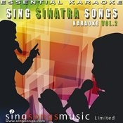 Sing Sinatra Songs - Karaoke Volume 2 Songs