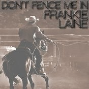 Don't Fence Me In Song