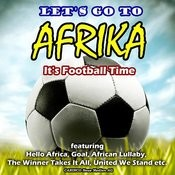 Let's Go To Africa!- It's Football Time Songs