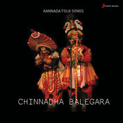 Chinnadha Balegara Songs