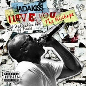 I LOVE YOU (A Dedication To My Fans) The Mixtape Songs