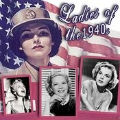 Ladies Of The 1940s Songs