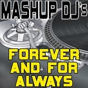 Forever And For Always (Instrumental Mix) [Re-Mix Tool] Song