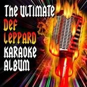 The Ultimate Def Leppard Karaoke Songs