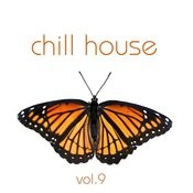 Chill House Vol.9(Chill,Lounge&Deephouse) Songs