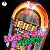 Rock & Roll Jukebox The Collection Songs