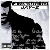 A Tribute To Jay-Z Songs