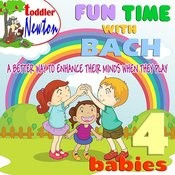 Fun Time With Bach - 4 Babies Songs