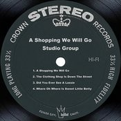 A Shopping We Will Go Songs