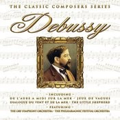 The Classic Composers Series - Debussy Songs