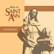 Mass Of Saint Ann Songs