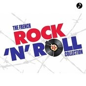 The French Rock N Roll Collection Songs