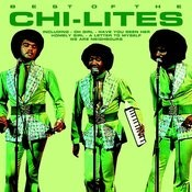 Best Of The Chi-Lites Songs