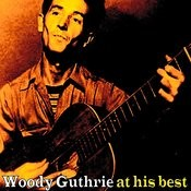 Woody Guthrie At His Best Songs