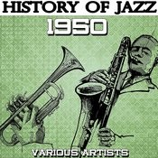 History Of Jazz 1950 Songs