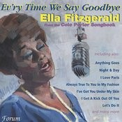 Ev'ry Time We Say Goodbye - From The Cole Porter Songbook Songs
