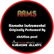 Arms (Originally Performed By Christina Perri ) [Karaoke Instrumental Version] Songs