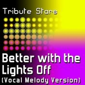 New Boyz Feat. Chris Brown - Better With The Lights Off (Vocal Melody Version) Songs