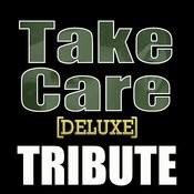 Take Care (Drake Feat. Rihanna Deluxe Tribute) - Single Songs