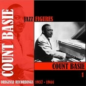 Jazz Figures / Count Basie, Volume 1 (1937-1944) Songs