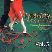 Tangos Inolvidables Instrumental Volume 3 Songs