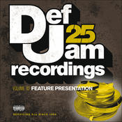Def Jam 25, Vol. 10 - Feature Presentation (Explicit Version) Songs