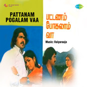 Pattanam Pogalam Vaa Songs