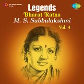 Legends - Bharat Ratna M. S. Subbulakshmi Vol. 4 Songs