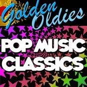 Golden Oldies: Pop Music Classics Songs