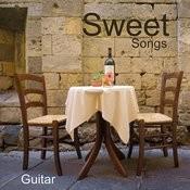 Sweet Songs: Sweet Guitar Love Songs Songs