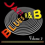 Jazz Blues R&B! Vol. 2 Songs