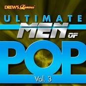 Ultimate Men Of Pop, Vol. 3 Songs