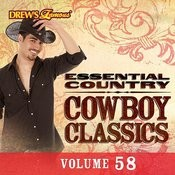 Essential Country: Cowboy Classics, Vol. 58 Songs