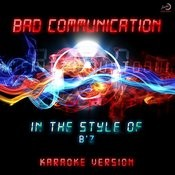 Bad Communication (In The Style Of B'z) [Karaoke Version] - Single Songs